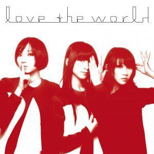 perfume love the world 歌詞 lyrical nonsense