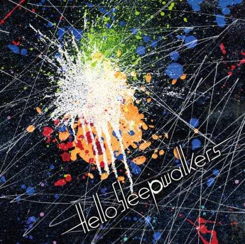 『Hello Sleepwalkers - 円盤飛来 歌詞』収録の『』ジャケット