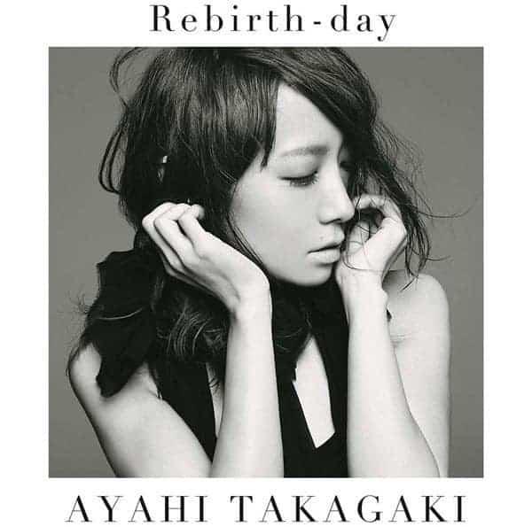 『高垣彩陽Rebirth-day』収録の『』ジャケット