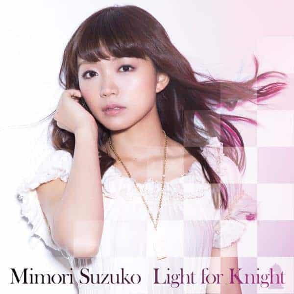 『三森すずこ - Light for Knight 歌詞』収録の『Light for Knight』ジャケット