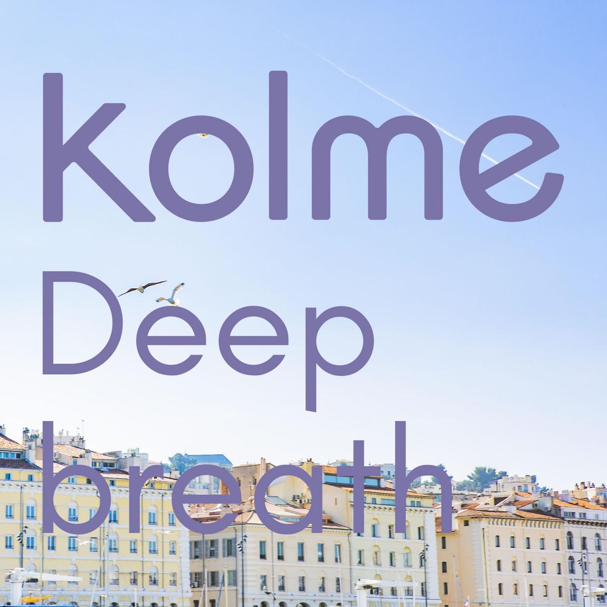 『kolme - Deep breath』収録の『Deep breath』ジャケット