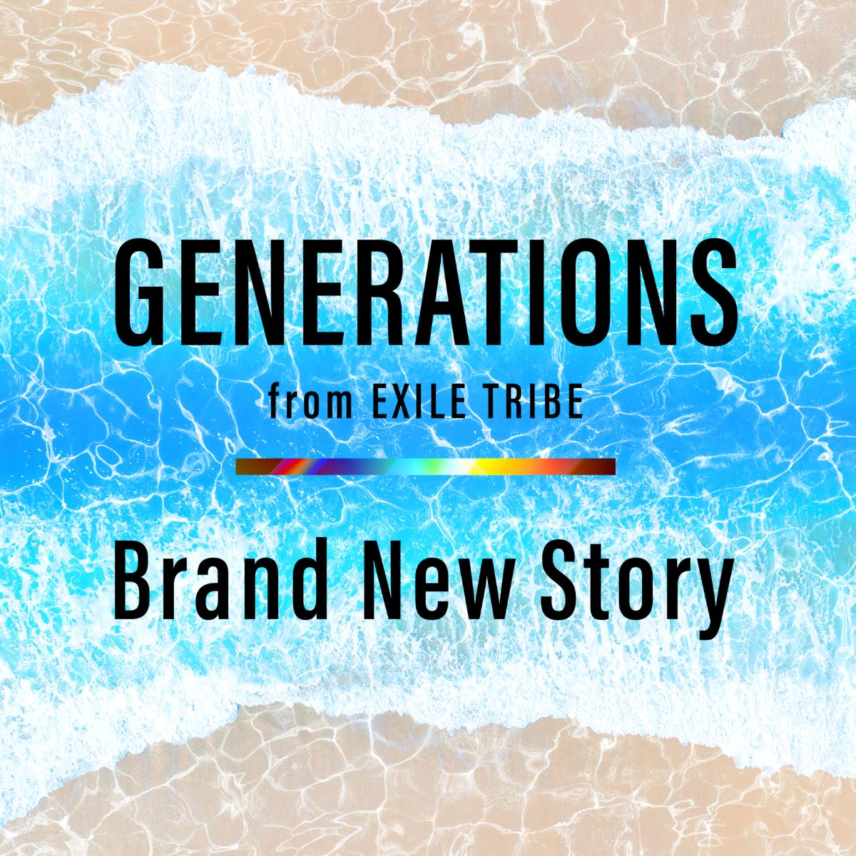『GENERATIONS from EXILE TRIBE Brand New Story 歌詞』収録の『Brand New Story』ジャケット