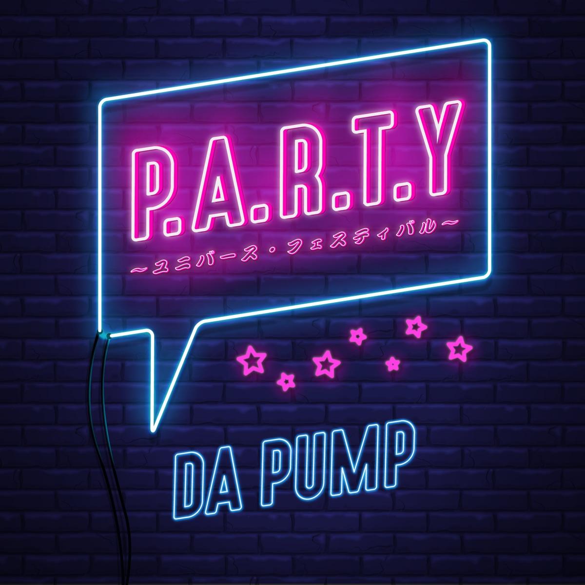 『DA PUMP - 小さな会釈』収録の『P.A.R.T.Y. ~ユニバース・フェスティバル~』ジャケット