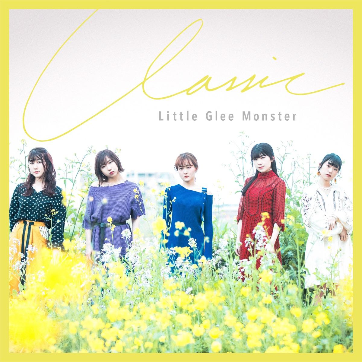 『Little Glee Monster - Classic』収録の『Classic』ジャケット