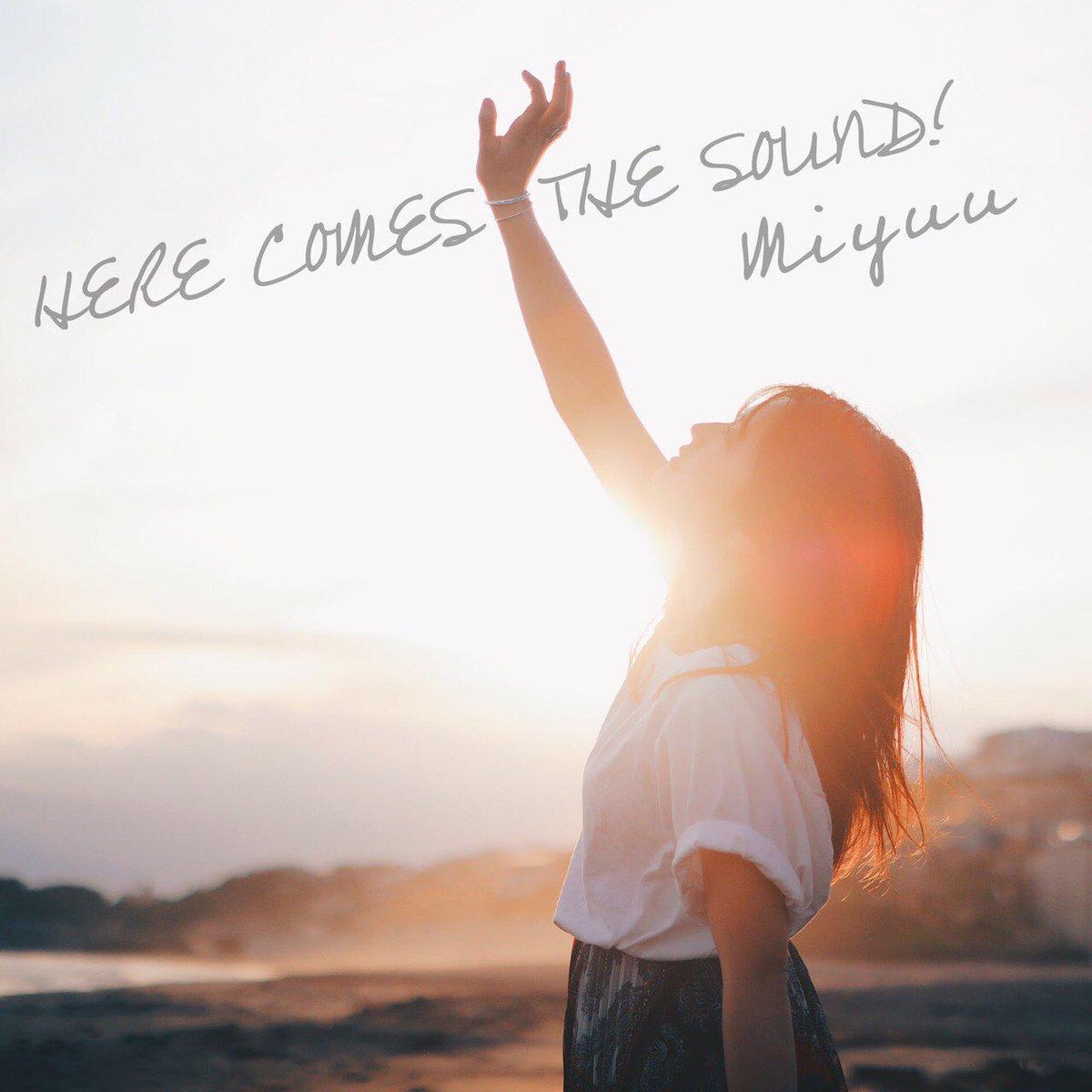 『Miyuu - closer again』収録の『HERE COMES THE SOUND!』ジャケット