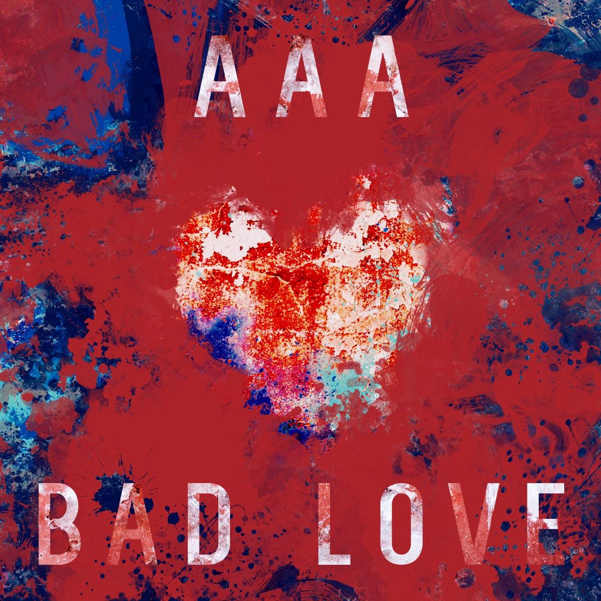 『AAA BAD LOVE 歌詞』収録の『BAD LOVE』ジャケット