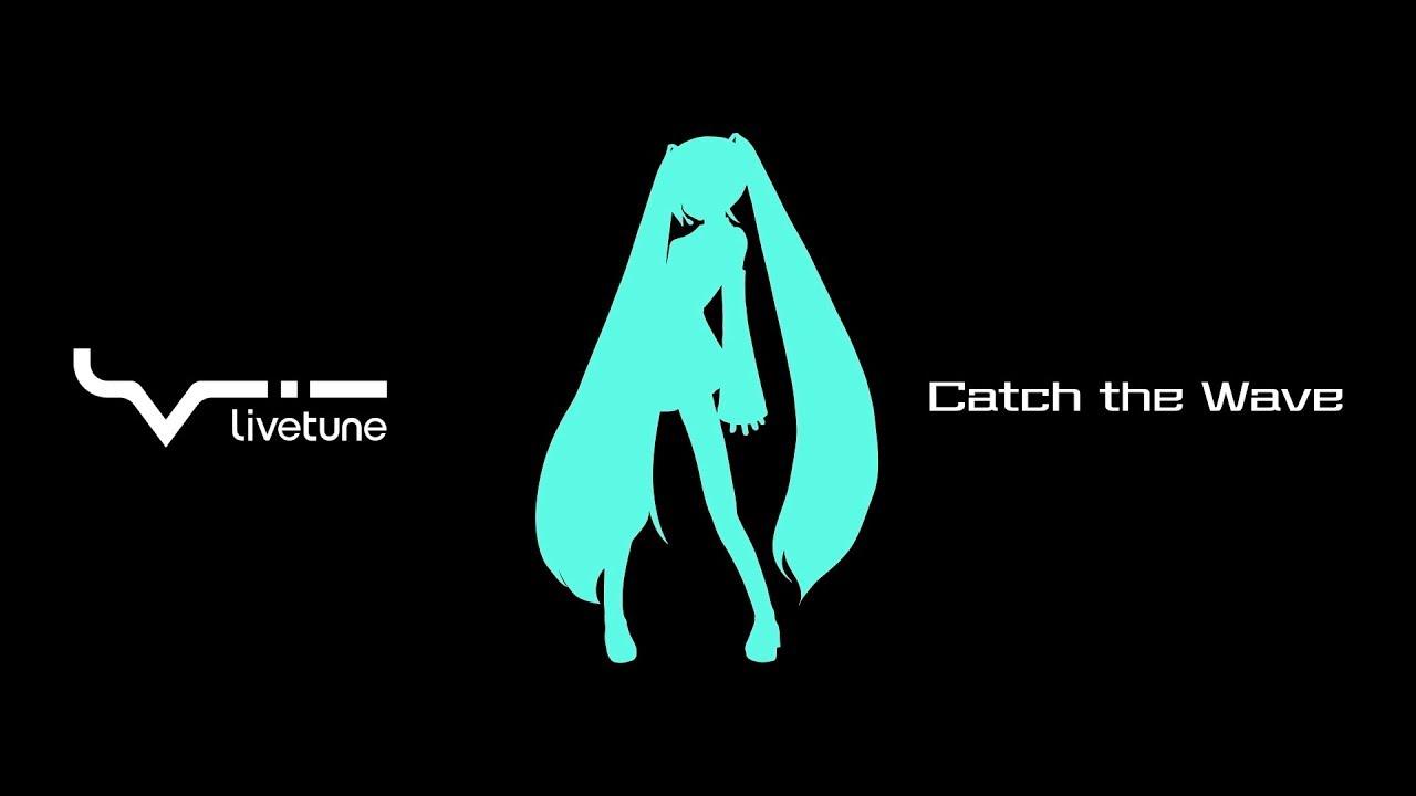 『livetune - Catch the Wave』収録の『Catch the Wave』ジャケット