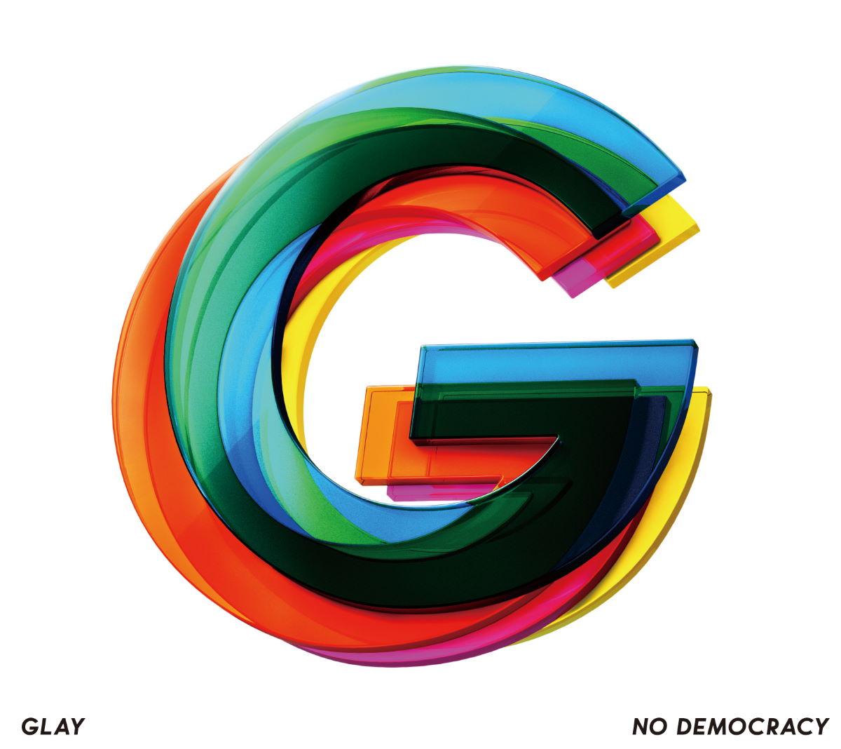 『GLAY - あなたといきてゆく』収録の『NO DEMOCRACY』ジャケット