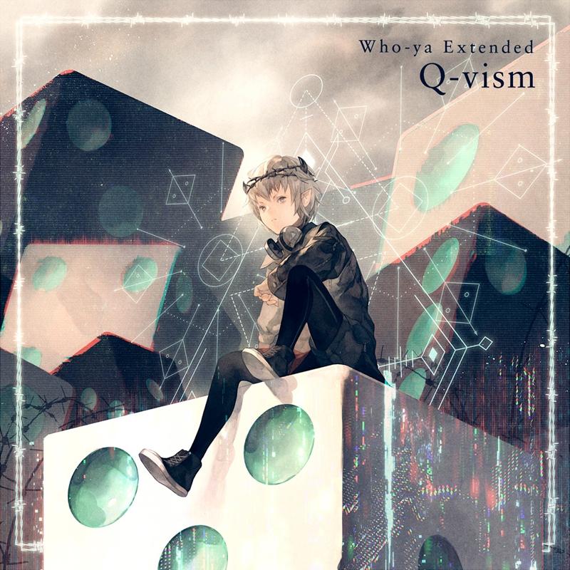 『Who-ya ExtendedQ-vism』収録の『Q-vism』ジャケット