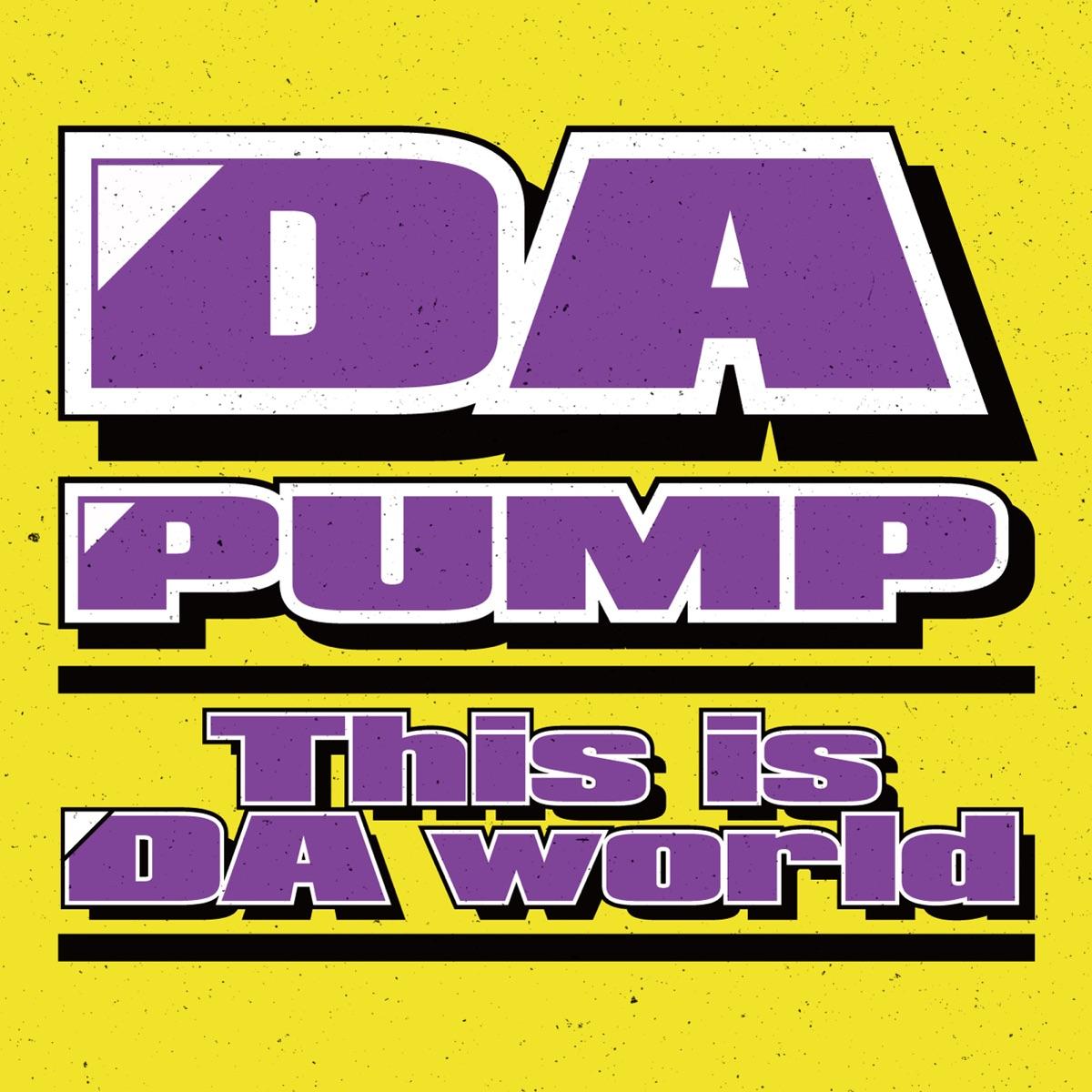『DA PUMP - This is DA World』収録の『This is DA World』ジャケット