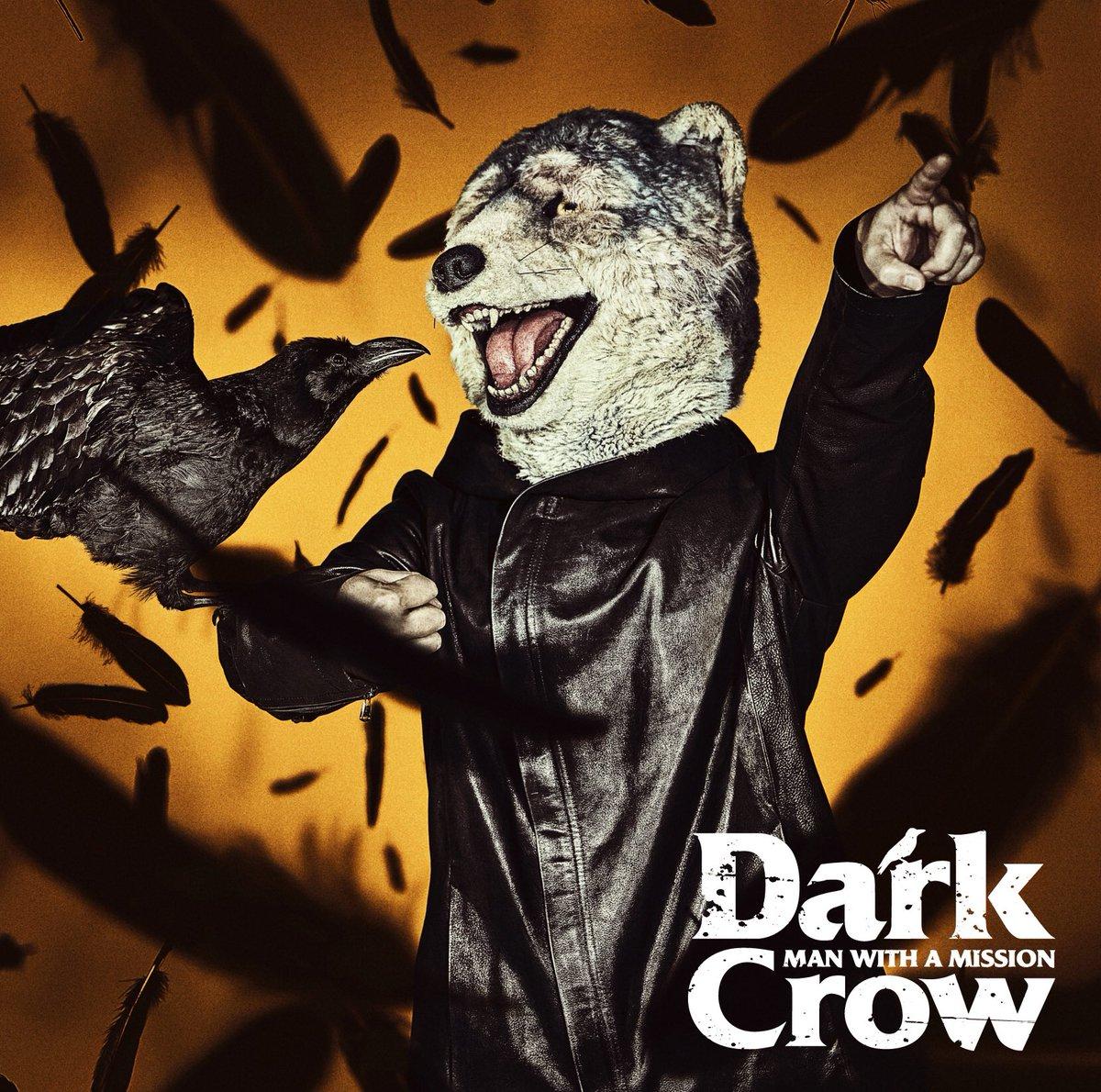 『MAN WITH A MISSION - Dark Crow 歌詞』収録の『Dark Crow』ジャケット