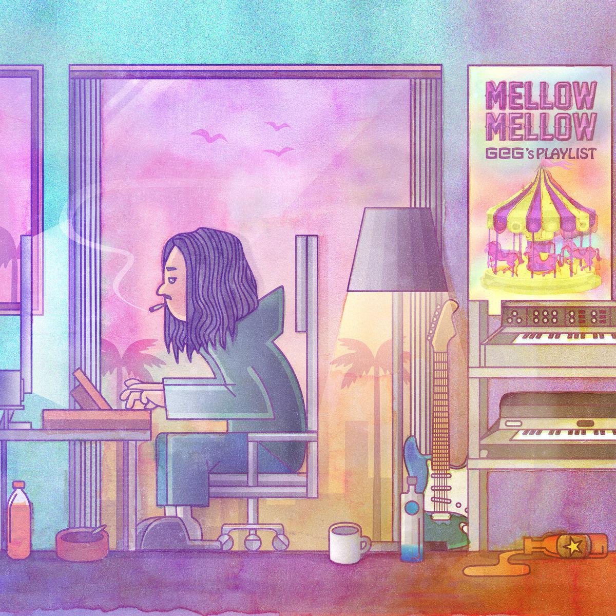 『GeG - EIAO feat. Shurkn Pap』収録の『Mellow Mellow ~GeG's Playlist~』ジャケット