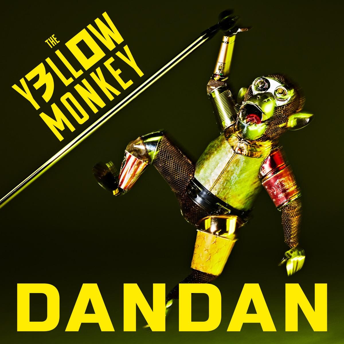 『THE YELLOW MONKEY - DANDAN』収録の『DANDAN』ジャケット