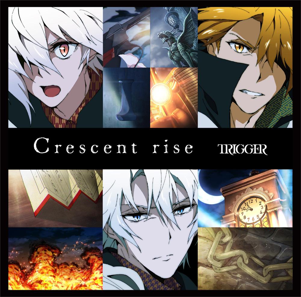 『TRIGGER - Crescent rise』収録の『Crescent rise』ジャケット
