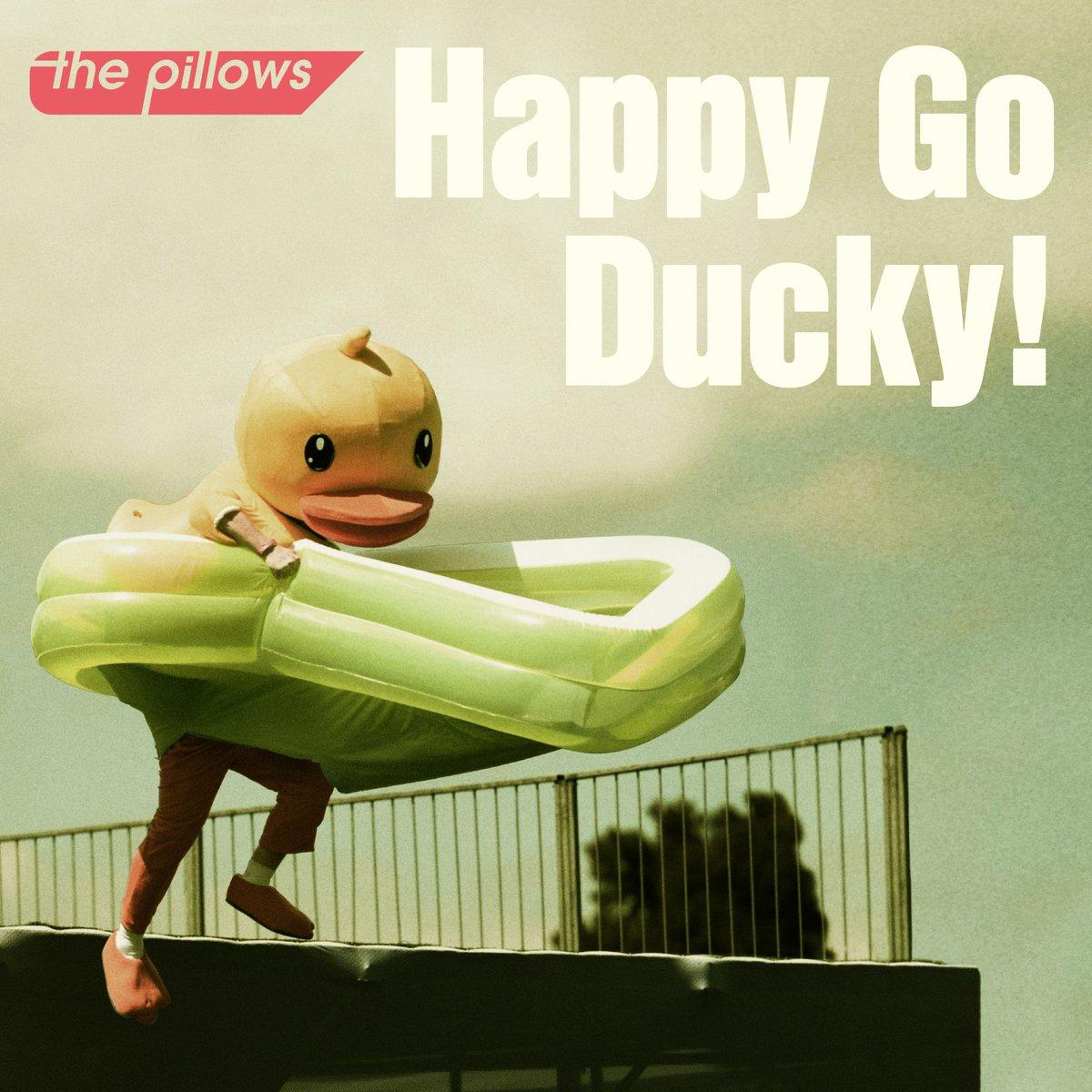 『the pillows - Happy Go Ducky!』収録の『Happy Go Ducky!』ジャケット