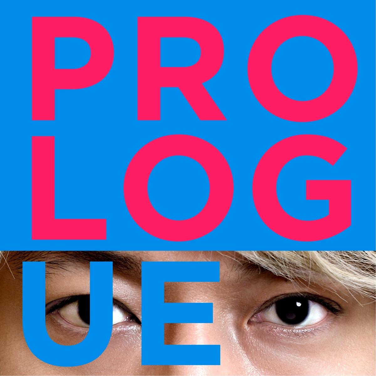 『香取慎吾 - Prologue (feat. TeddyLoid & たなか)』収録の『Prologue (feat. TeddyLoid & たなか)』ジャケット