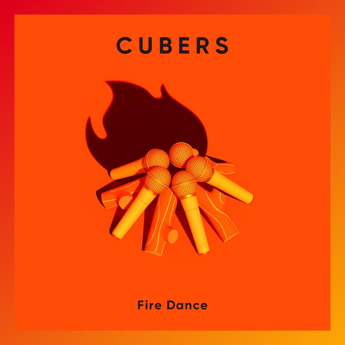 『CUBERS - Fire Dance』収録の『Fire Dance』ジャケット