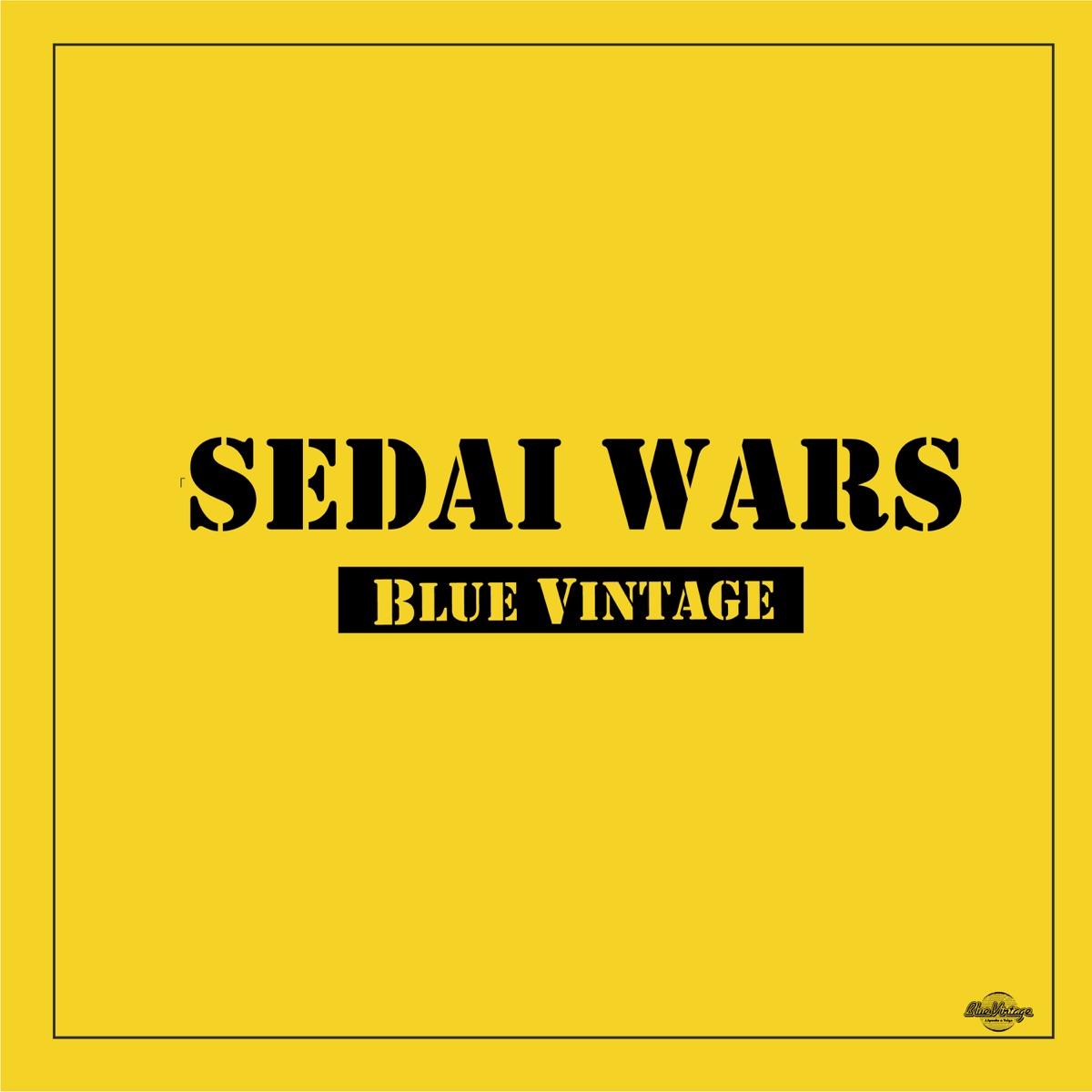 『Blue VintageSEDAI WARS』収録の『SEDAI WARS』ジャケット