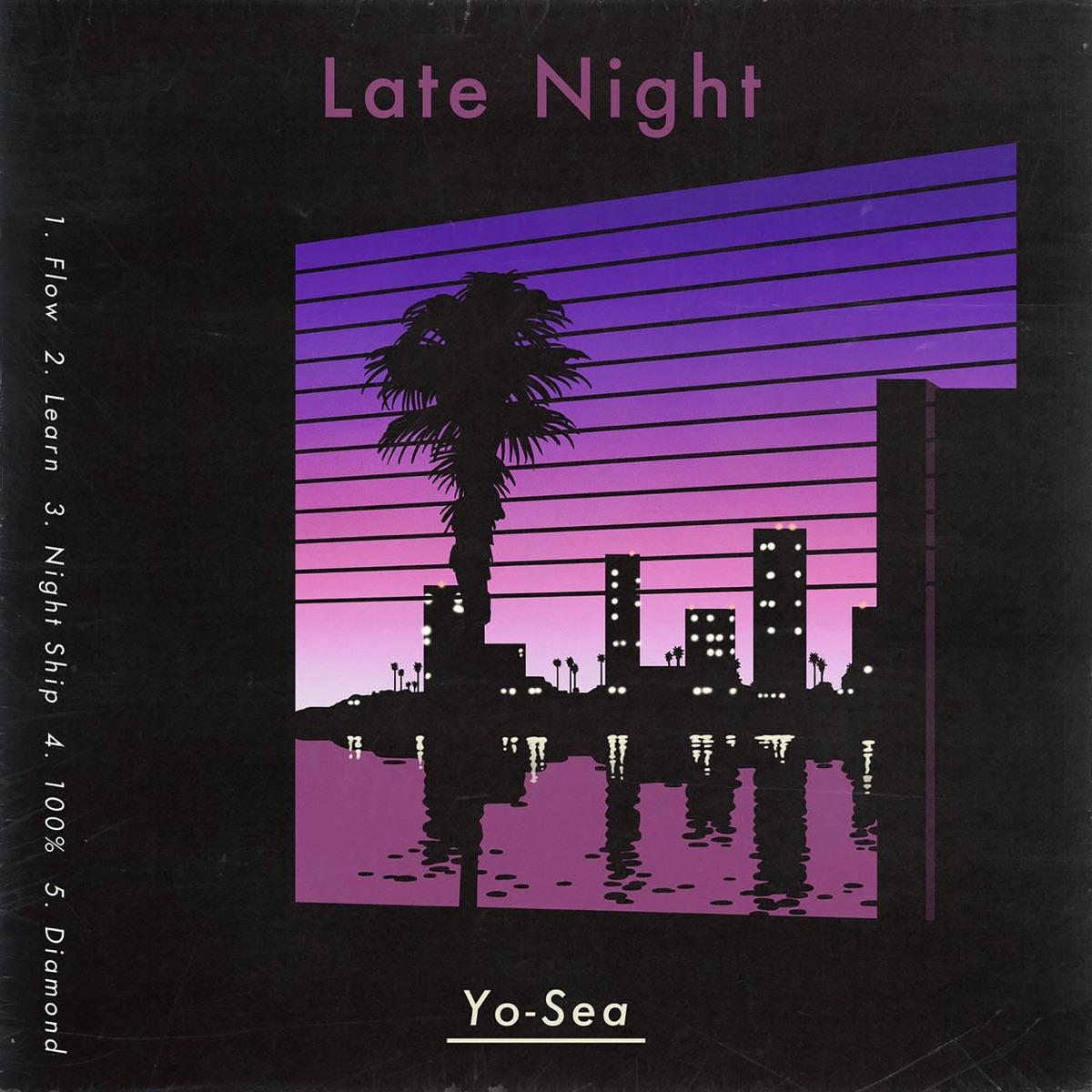 『Yo-Sea - 100% (feat. 3House)』収録の『Late Night』ジャケット
