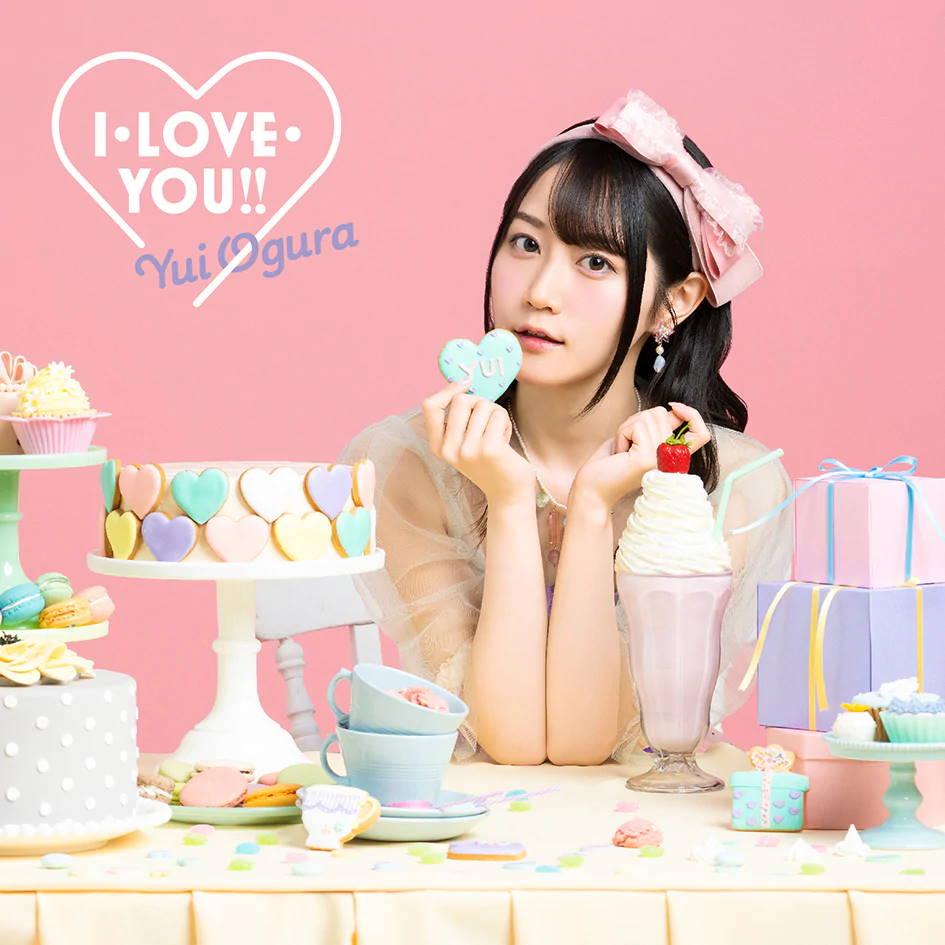 『小倉唯 - I・LOVE・YOU!! 歌詞』収録の『I・LOVE・YOU!!』ジャケット