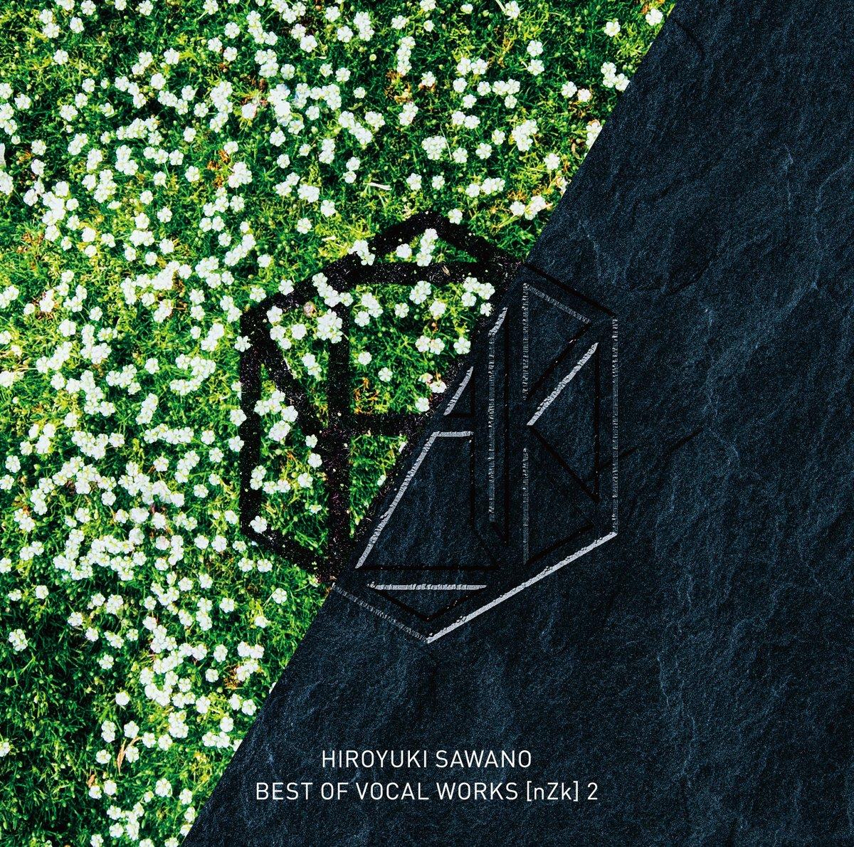 『Mika Kobayashi Unordinary 歌詞』収録の『BEST OF VOCAL WORKS [nZk] HIROYUKI SAWANO 2』ジャケット