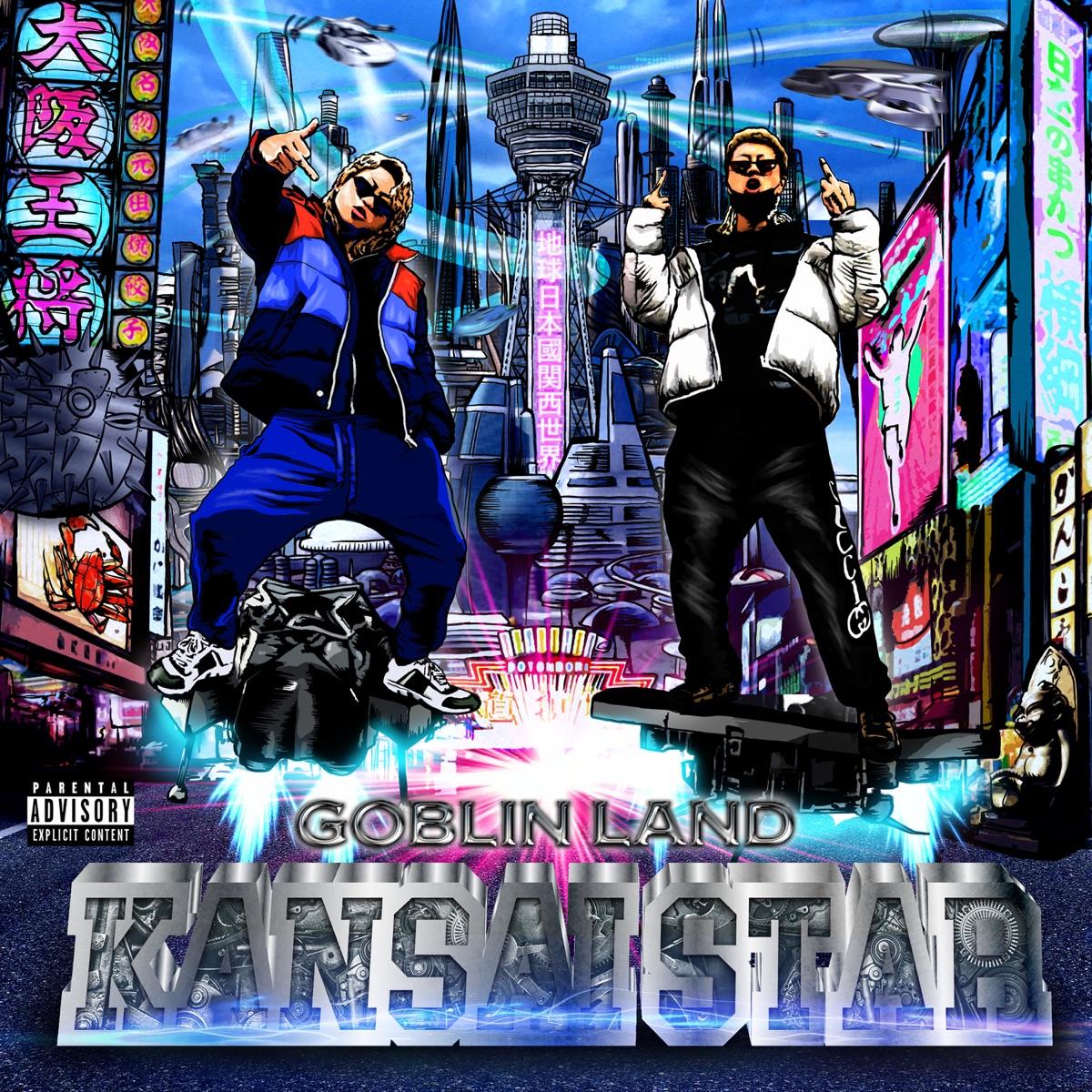 『GOBLIN LAND - KANSAI STAR』収録の『KANSAI STAR』ジャケット