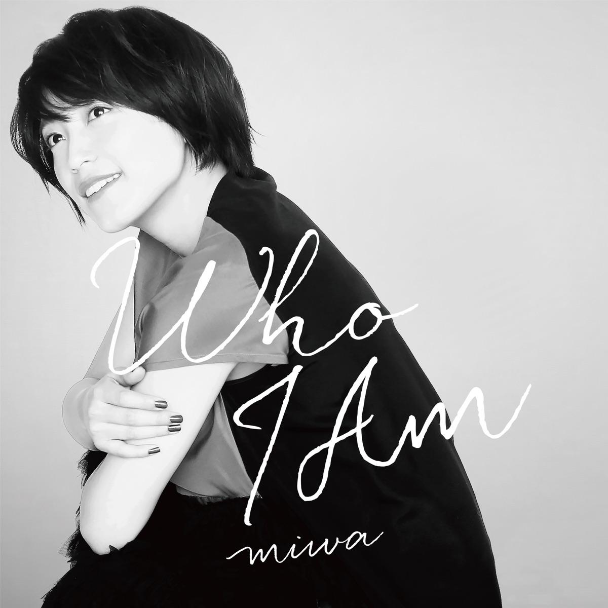 『miwa - Who I Am』収録の『Who I Am』ジャケット