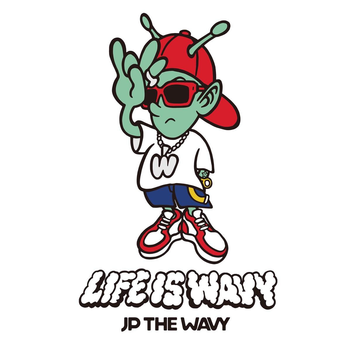 『JP THE WAVY - Beverly Hills feat. MIYACHI』収録の『LIFE IS WAVY』ジャケット