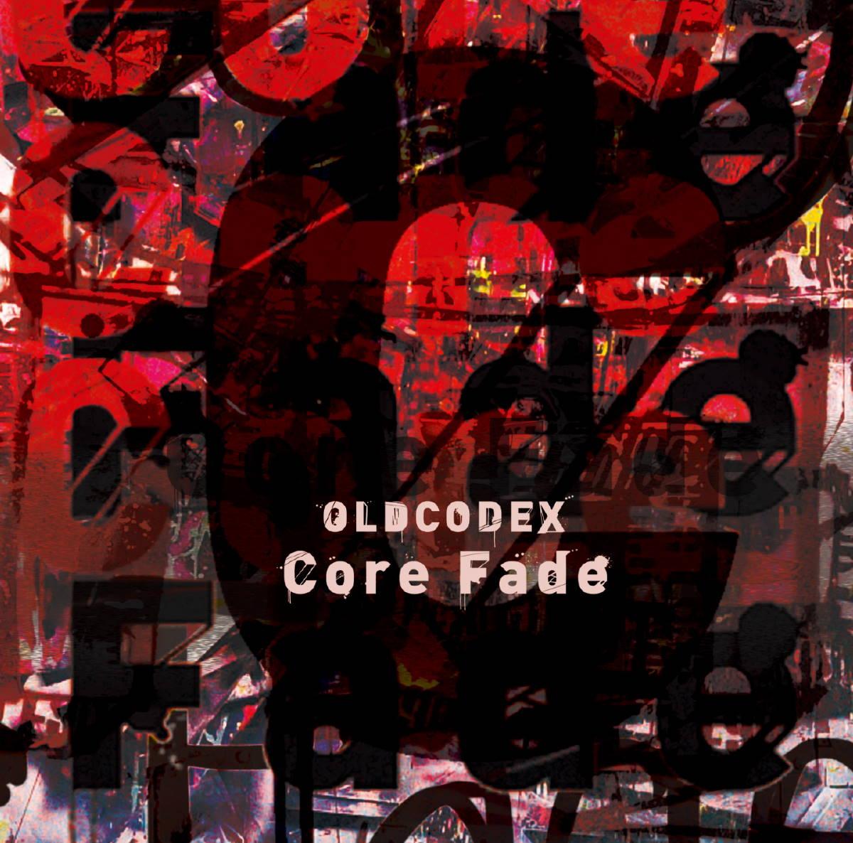 『OLDCODEX - Blow Away』収録の『Core Fade』ジャケット