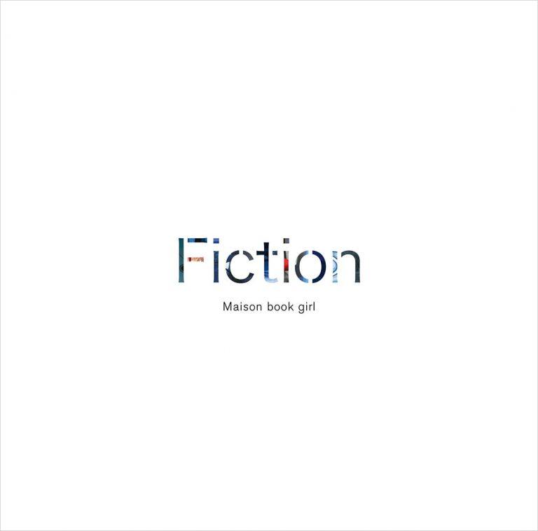 『Maison book girl - Fiction』収録の『Fiction』ジャケット