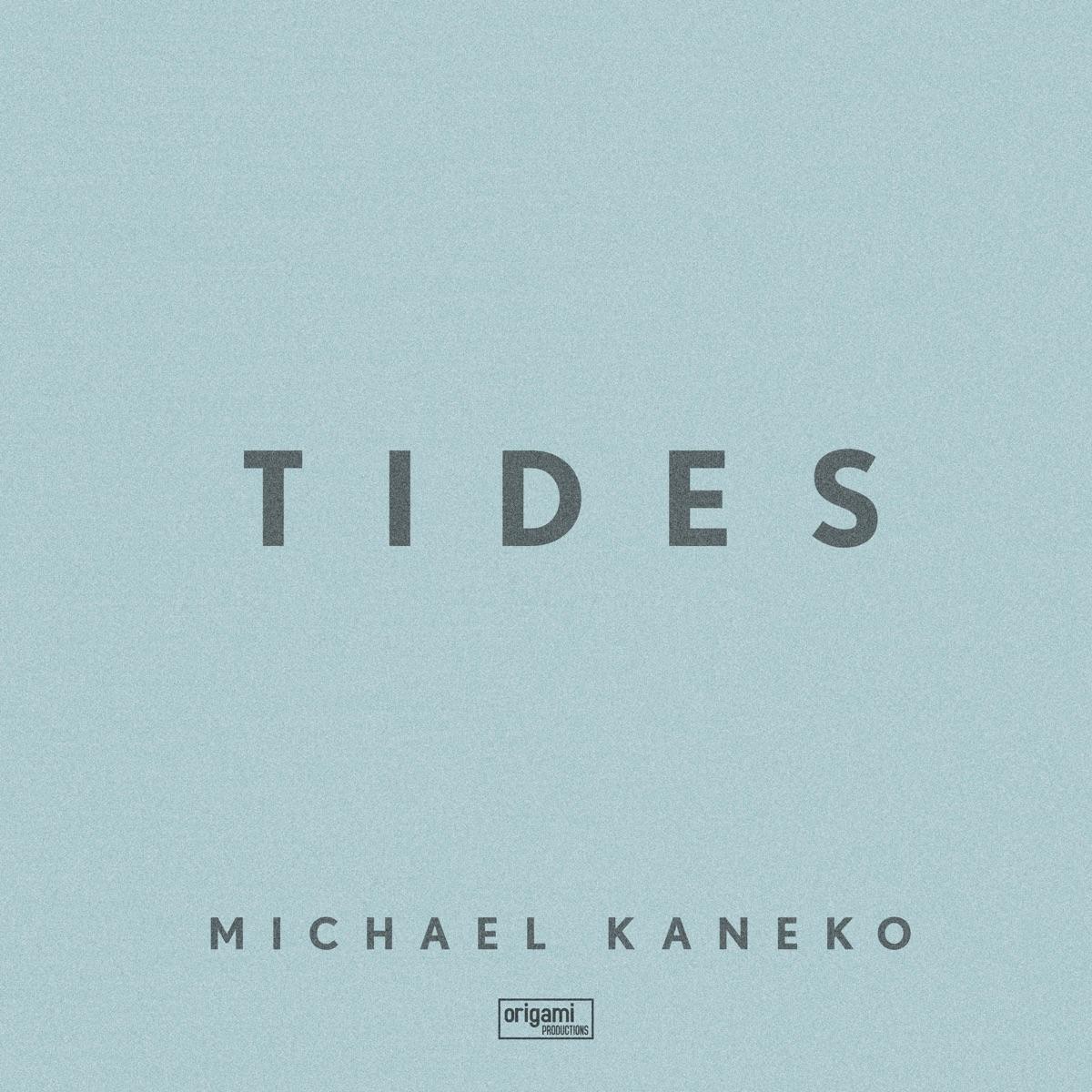 『Michael Kaneko Tides 歌詞』収録の『Tides』ジャケット
