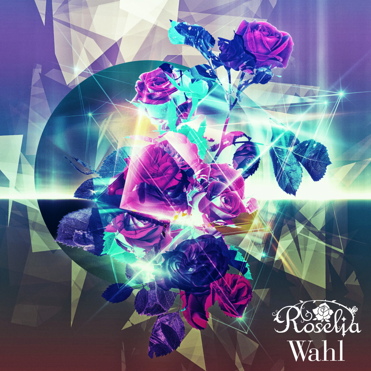 『Roselia - Song I am.』収録の『Wahl』ジャケット