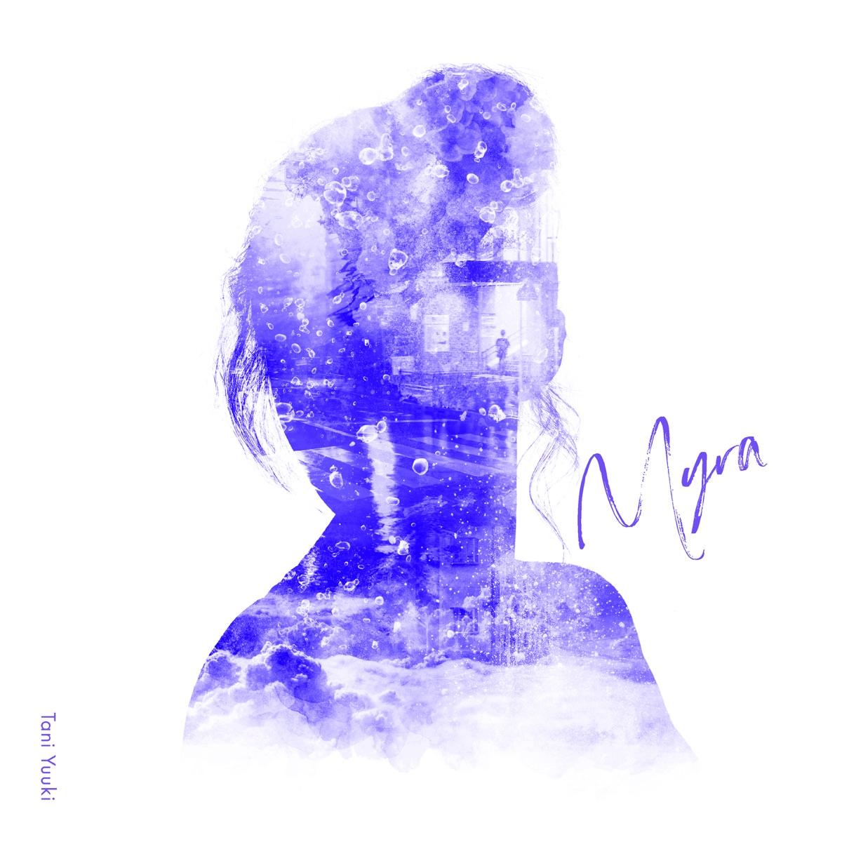 『Tani YuukiMyra』収録の『Myra』ジャケット