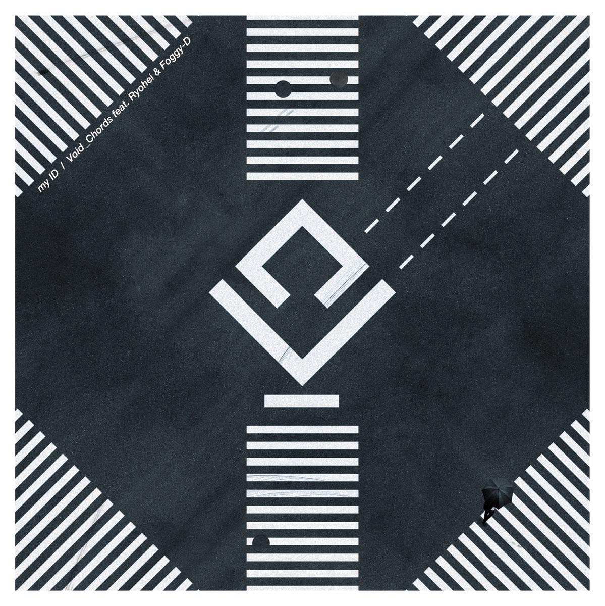 『Void_Chords feat. Ryohei & Foggy-D - my ID 歌詞』収録の『my ID』ジャケット