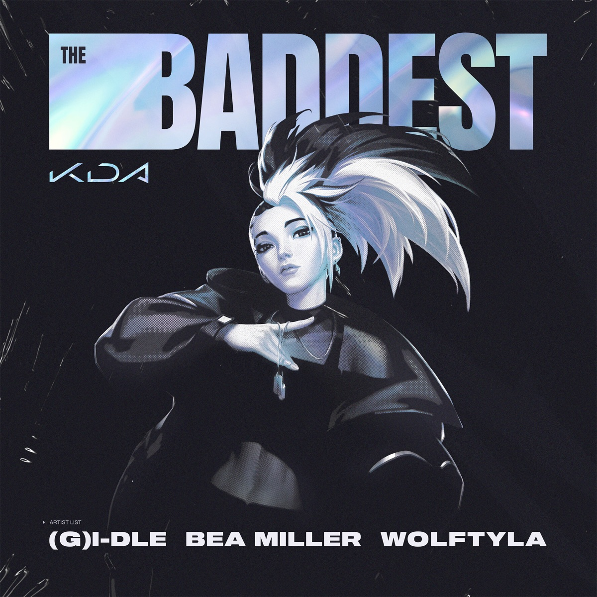『K/DA - THE BADDEST 歌詞』収録の『THE BADDEST』ジャケット