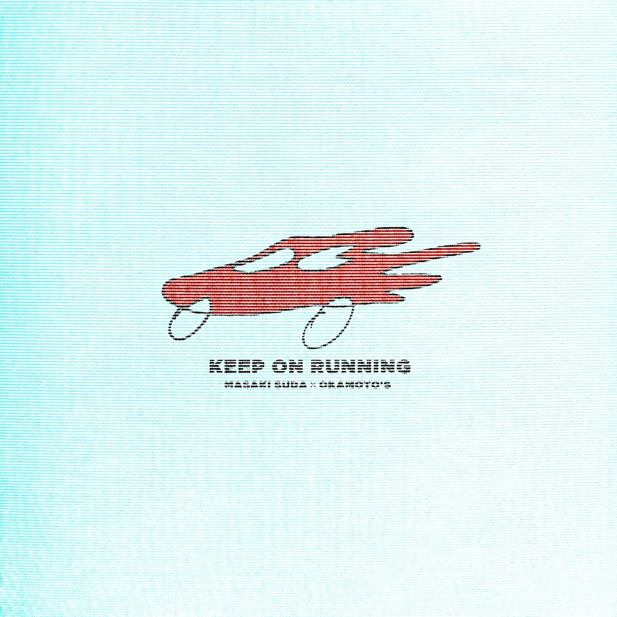 『菅田将暉×OKAMOTO'S - Keep On Running 歌詞』収録の『Keep On Running』ジャケット