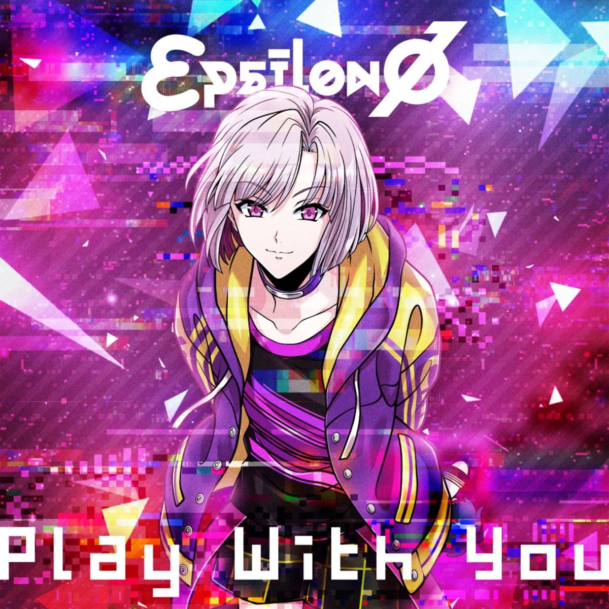 『εpsilonΦ - Play With You 歌詞』収録の『Play With You』ジャケット