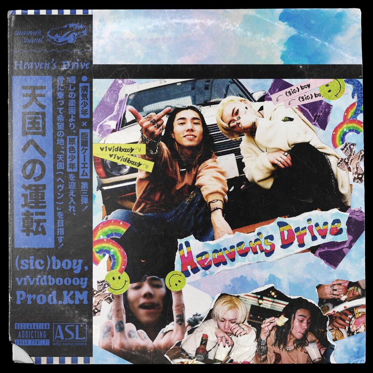 『(sic)boy,KM - Heaven's Drive feat. vividboooy』収録の『Heaven's Drive feat. vividboooy』ジャケット
