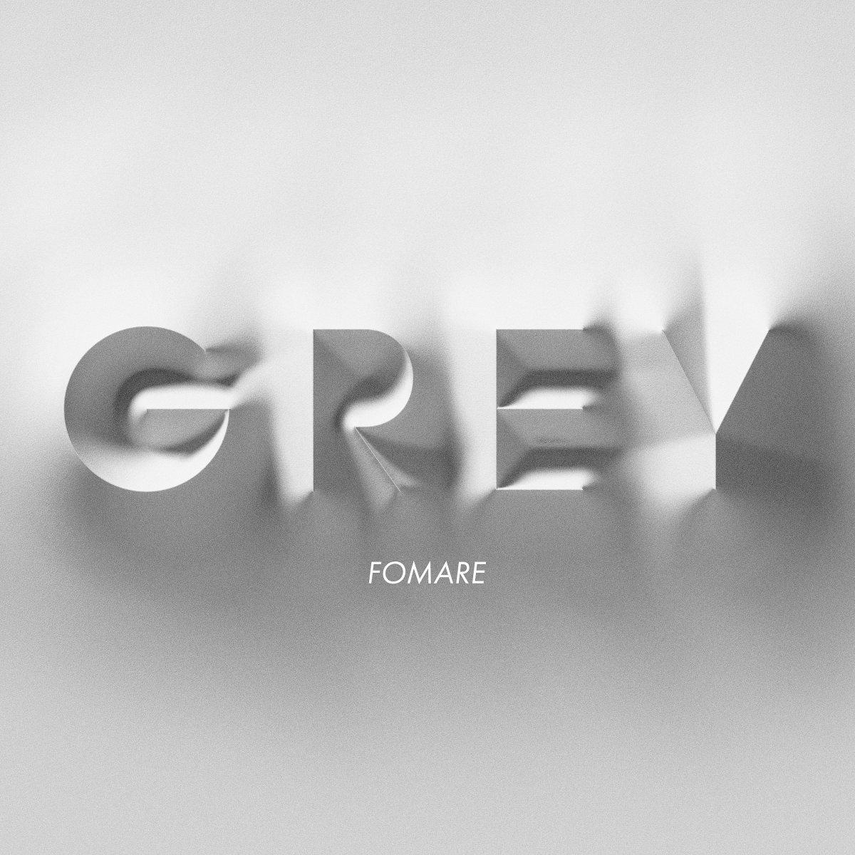 『FOMARE - Grey 歌詞』収録の『Grey』ジャケット