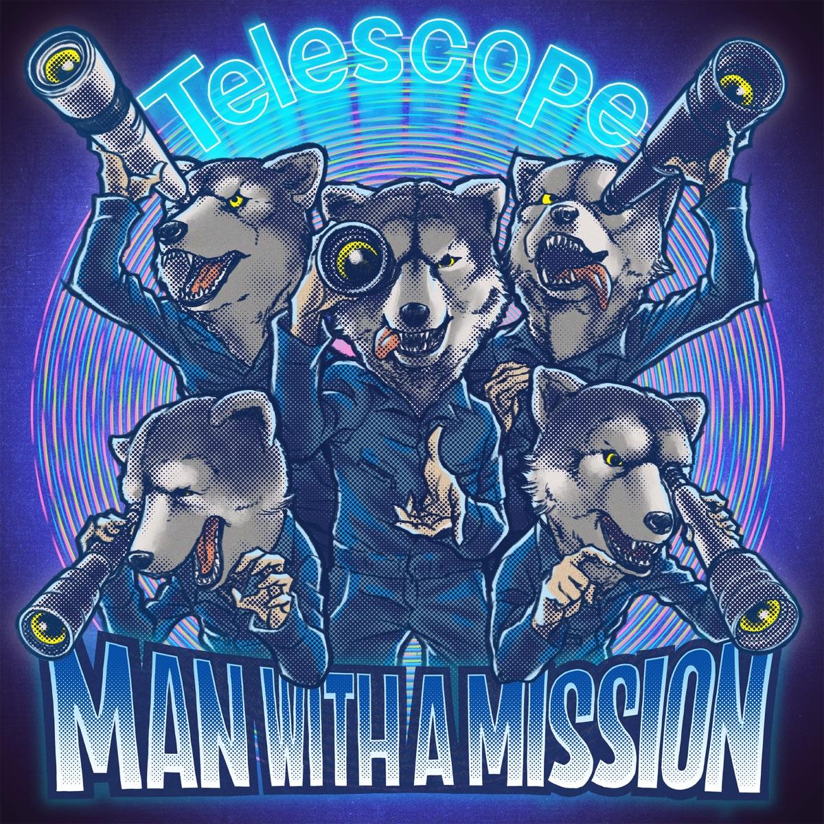 『MAN WITH A MISSION - Telescope 歌詞』収録の『Telescope』ジャケット