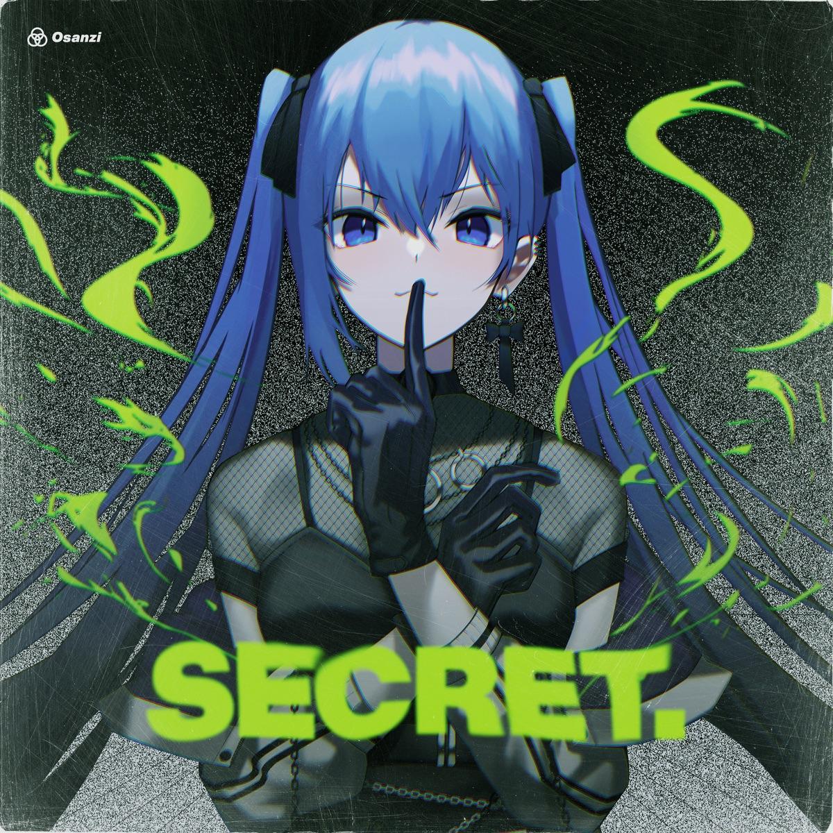 『Osanzi - In Your Eyes』収録の『SECRET.』ジャケット