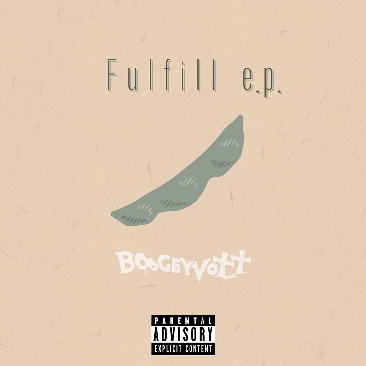 『BOOGEY VOXX - Fulfill』収録の『Fulfill e.p.』ジャケット