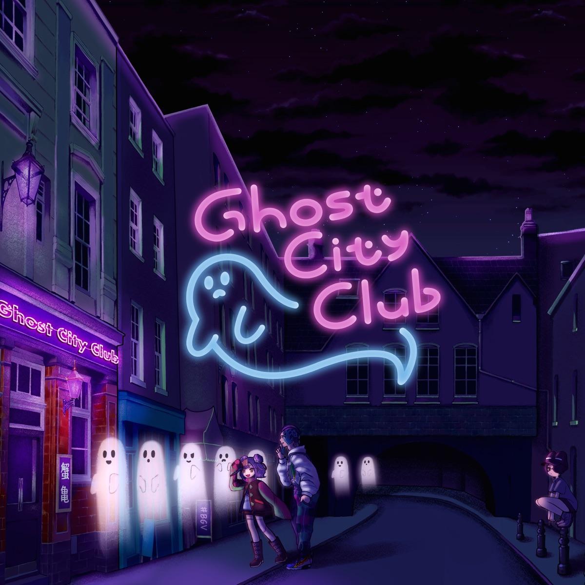 『BOOGEY VOXX - Ghost City Club feat. 隣町本舗』収録の『Ghost City Club』ジャケット