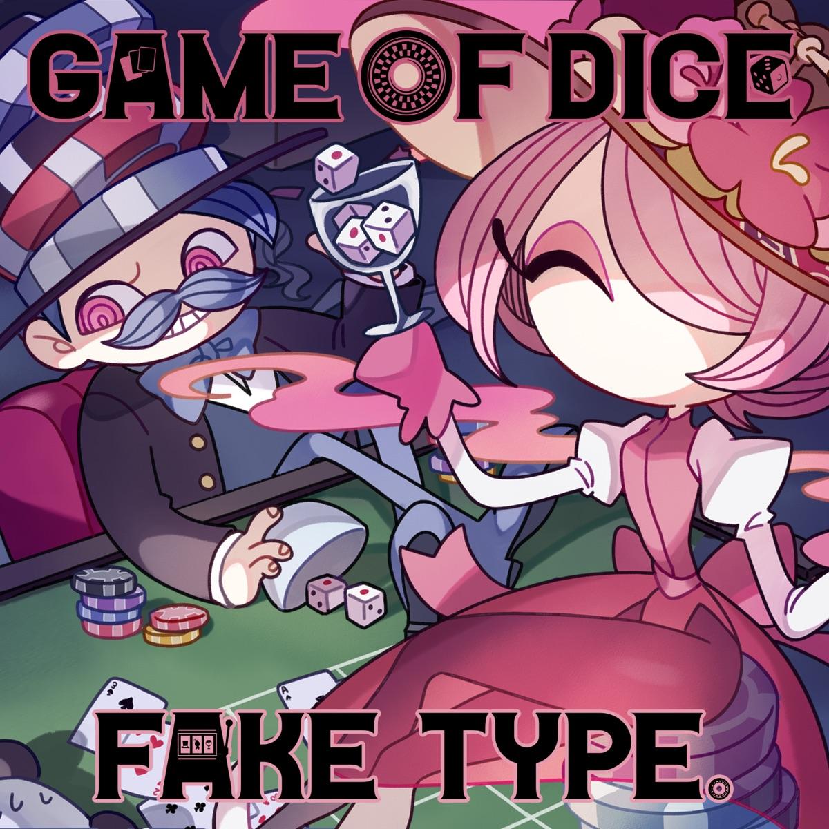 『FAKE TYPE. - GAME OF DICE 歌詞』収録の『GAME OF DICE』ジャケット
