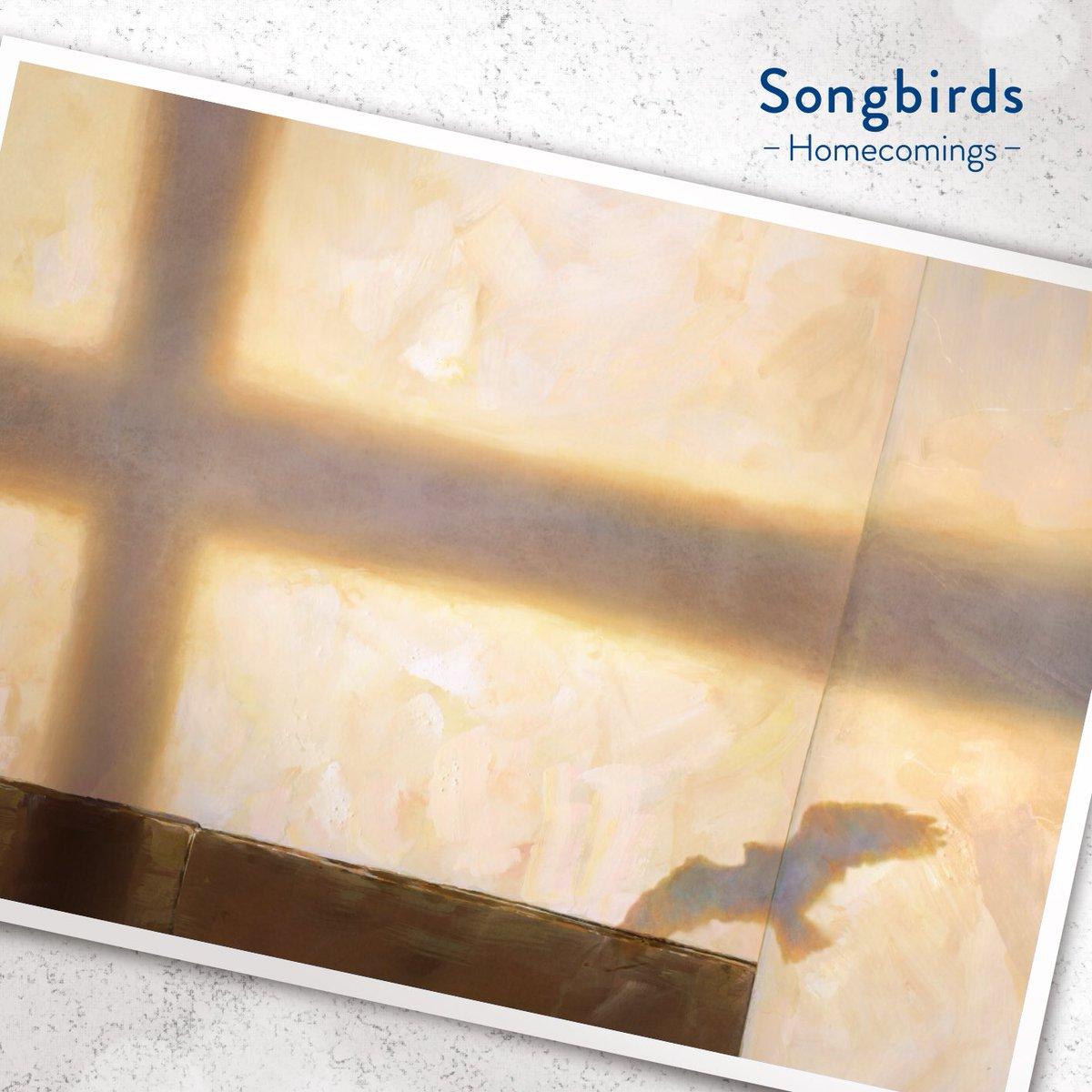 『Homecomings - Songbirds』収録の『Songbirds』ジャケット