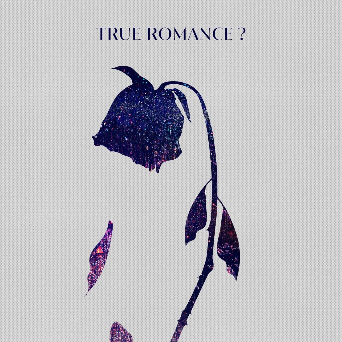 『GeG & WILYWNKA - True Romance? (feat. Hiplin)』収録の『True Romance? (feat. Hiplin)』ジャケット