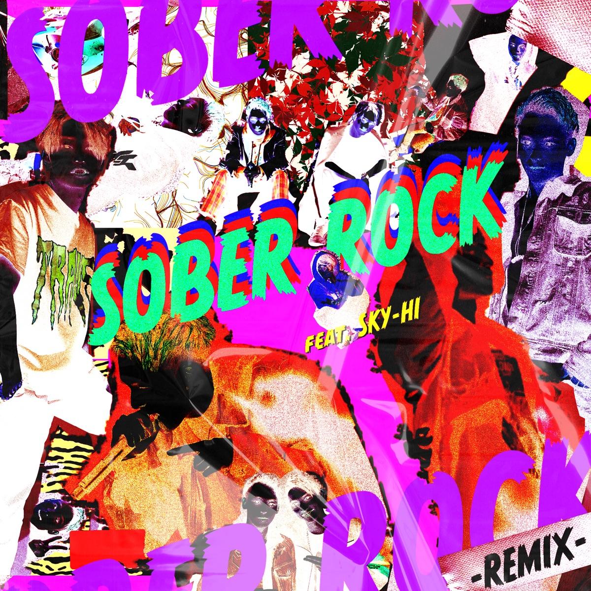 『Novel Core - SOBER ROCK -Remix- feat. SKY-HI 歌詞』収録の『SOBER ROCK -Remix- feat. SKY-HI』ジャケット