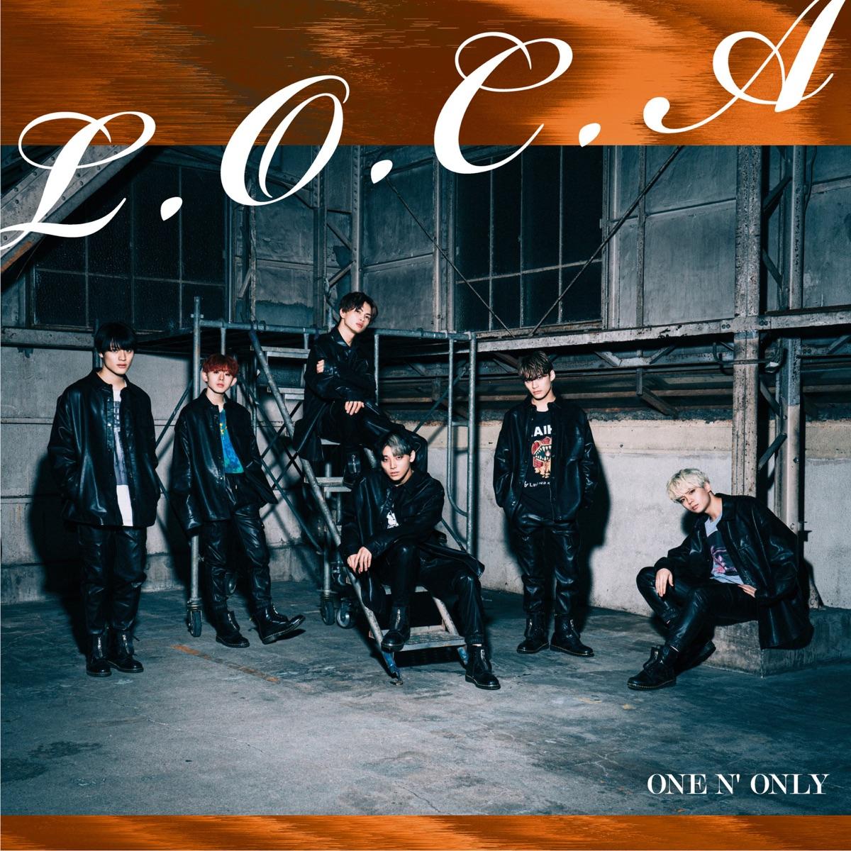 『ONE N' ONLY - L.O.C.A 歌詞』収録の『L.O.C.A』ジャケット