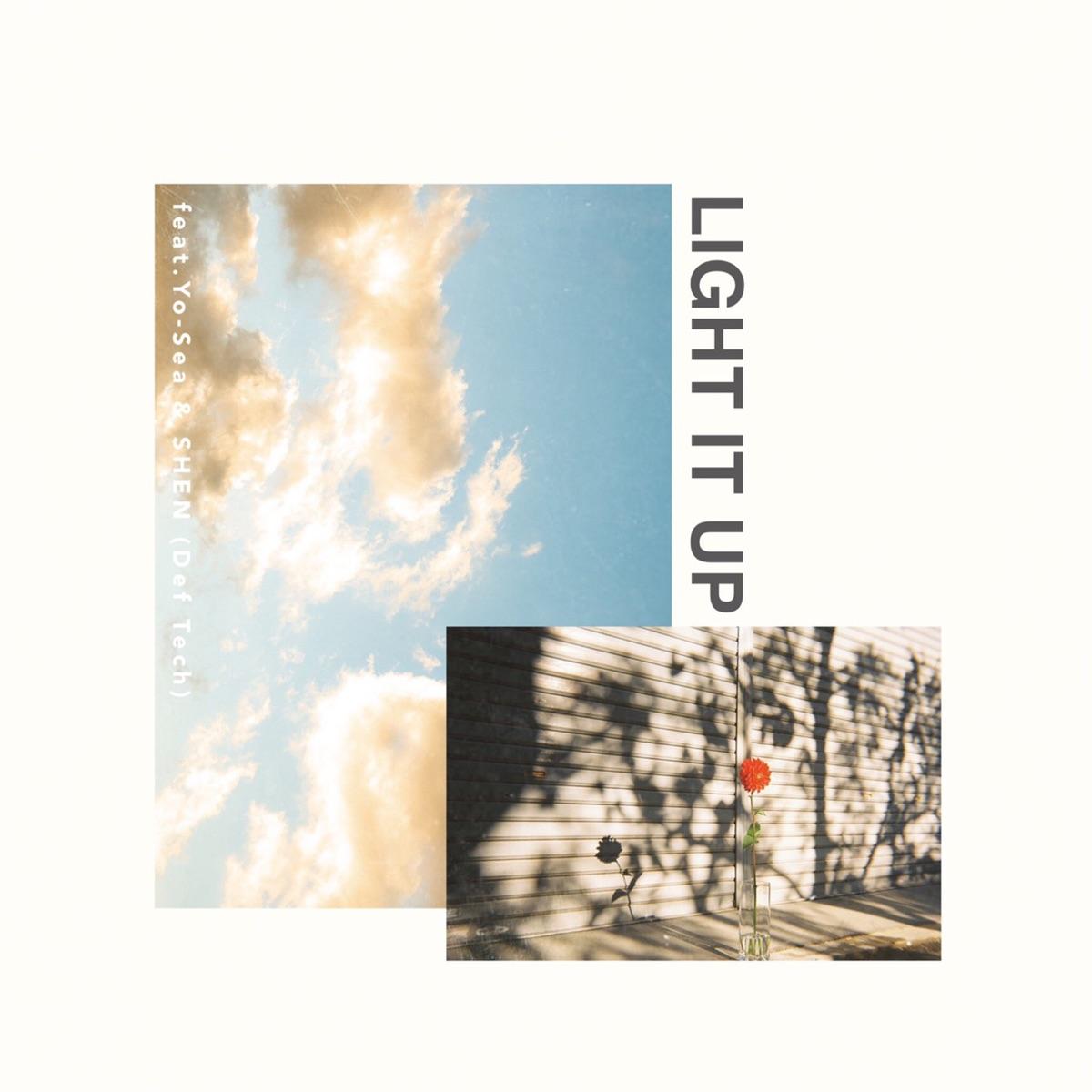 『iCE KiD - Light it up feat.Yo-Sea & Shen(Def Tech)』収録の『Light it up feat.Yo-Sea & Shen(Def Tech)』ジャケット