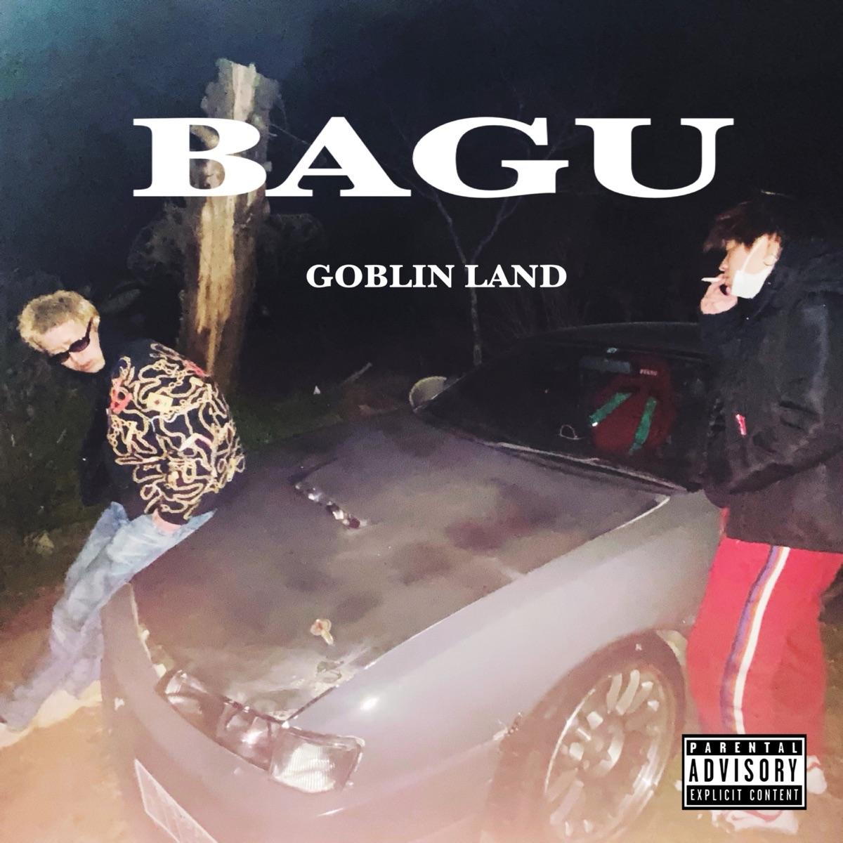 『GOBLIN LAND - BAGU』収録の『BAGU』ジャケット